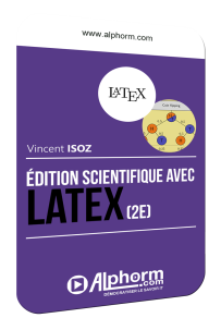Formation LaTeX (2e) Vidéo (Alphorm)