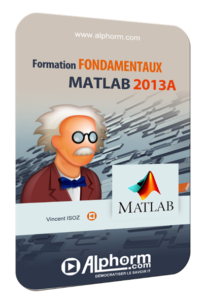Formation MATLAB Vidéo (Alphorm)